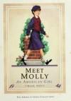 Meet Molly: An American Girl - Valerie Tripp