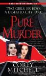 Pure Murder - Corey Mitchell