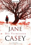 Die Vermissten (Maeve Kerrigan, #1) - Jane Casey, Franka Reinhart