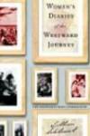 Women's Diaries of the Westward Journey - Lillian Schlissel, Mary Clearman Blew