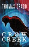 Crow Creek - Thomas Drago
