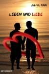 Leben und Liebe - Juli D. Finn