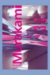 1Q84 Tom 3 - Haruki Murakami