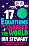 17 Equations that Changed the World - Ian Stewart