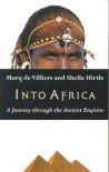 Into Africa: A Journey Through the Ancient Empires - Marq de Villers, Sheila Hirtle