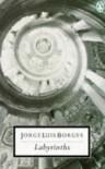 Labyrinths (20th Century Classics) - Jorge Luis Borges