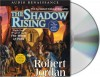 The Shadow Rising  - Robert Jordan, Kate Reading, Michael Kramer
