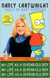 My Life as a 10-Year-Old Boy - Nancy  Cartwright