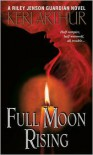 Full Moon Rising (Riley Jenson Guardian Series #1) -