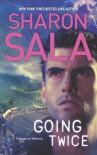 Going Twice - Sharon Sala