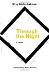 Through the Night - Stig Sæterbakken, Se N Kinsella
