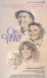 On Golden Pond - Ernest Thompson