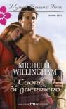 Cuore di guerriero - Michelle Willingham