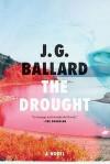 The Drought: A Novel - J.G. Ballard