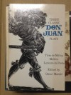 Three Classic Don Juan Plays - Oscar Mandel