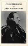 Collected Poems of John Wheelwright - Alvin H. Rosenfeld (Editor)