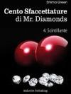 Cento sfaccettature di Mr. Diamonds. Vol. 4: Scintillante - Emma Green