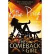 The Come-back Girl - Katie Price, Rebecca Farnworth