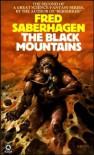 The Black Mountains  - Fred Saberhagen