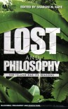 Lost and Philosophy: The Island Has Its Reasons - Sharon M. Kaye