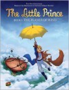The Little Prince #1 THE PLANET OF WIND - Delphine Dubos