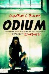 Odium (The Dead Saga) - Claire C. Riley, Amy Jackson