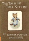 The tale of Tom Kitten - Beatrix Potter