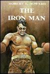 The Iron Man - Robert E. Howard