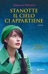 Stanotte il cielo ci appartiene (Italian Edition) - Adriana Popescu