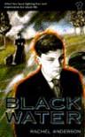 Black Water - Rachel Anderson