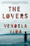 The Lovers - Vendela Vida