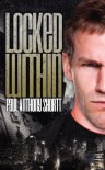Locked Within - Paul Anthony Shortt