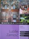 Lublin, Zamość - Robert Pasieczny