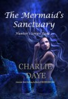 The Mermaid's Sanctuary - Charlie Daye