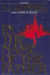 In the Name of the Father - A. J. Quinnell