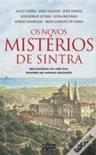 Os Novos Misterios de Sintra - Alice Vieira,  Mário Zambujal,  João Aguiar,  José Jorge Letria,  José Fanha,  Luísa Beltrão