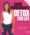 Carol Vorderman's Detox for Life - Carol Vorderman