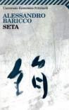 Seta - Alessandro Baricco