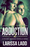 Abduction 2 (A Psychic Romance Series) - Larissa Ladd