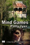 Mind Games:  A Diana Racine Psychic Suspense - Book 1 - Polly Iyer