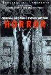 Bending the Landscape: Original Gay and Lesbian Horror Writing - Nicola Griffith, Stephen Pagel, J.K. Potter, Kraig Blackwelder, Carrie Richerson, Ellen Klages, Gary Bowen, Brian A. Hopkins, James Van Pelt, Leslie What, Alexis Glynn Latner, Barbara Hambly, Keith Hartman, Mark W. Tiedemann, Kathleen O'Malley, Holly Wade Matter, Alexi S