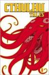 Cthulhu Tales Omnibus: Madness - William Messner-Loebs, Steve Niles, Brian Augustyn