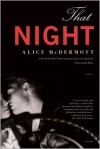 That Night: A Novel - Alice McDermott
