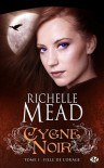 Fille de l'orage (Cygne noir, #1) - Richelle Mead