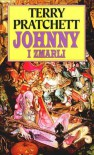 Johnny i zmarli  - Terry Pratchett