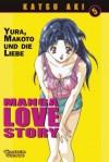 Manga Love Story, Band 5 - Katsu Aki