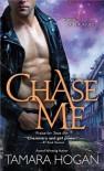 Chase Me - Tamara Hogan