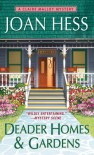 Deader Homes and Gardens: A Claire Malloy Mystery - Joan Hess