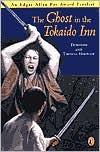 The Ghost in the Tokaido Inn - Dorothy Hoobler, Thomas Hoobler