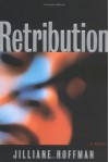 Retribution - Jilliane Hoffman
